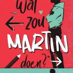 Wat zou Martin doen?